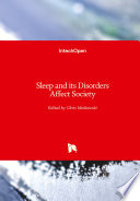 Sleep and its Disorders Affect Society