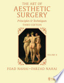 The Art of Aesthetic Surgery  Facial Surgery   Volume 2  Third Edition Book