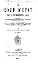 Le Coup d'état du 2 décembre 1851 ... 3e édition