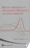 Recent Advances in Stochastic Modeling and Data Analysis Book