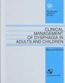 Clinical Management of Dysphagia in Adults and Children