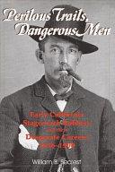 Perilous Trails, Dangerous Men