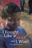 I Fought Like a Girl, and I Won! [Pdf/ePub] eBook