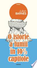 O istorie a lumii în 10 și 1/2 capitole - Editura Nemira