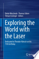 Exploring the World with the Laser