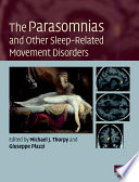 The Parasomnias And Other Sleep Related Movement Disorders Book PDF
