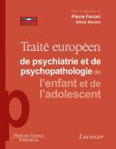 Traité Européen de psychiatrie de l'enfant et de l'adolescent