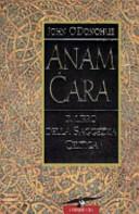 Anam cara. Il libro della saggezza celtica ebook