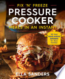 Fix  n  Freeze Pressure Cooker Meals in an Instant
