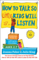 How to Talk so Little Kids Will Listen Pdf/ePub eBook