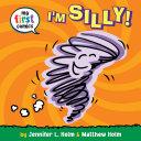 I'm Silly! (My First Comics) Pdf/ePub eBook