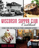 Wisconsin Supper Club Cookbook