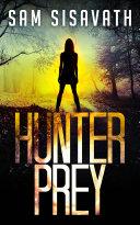 Hunter Prey  A Revenge Thriller