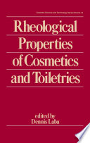Rheological Properties of Cosmetics and Toiletries Book