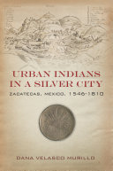 Urban Indians in a Silver City