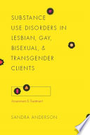 Substance Use Disorders In Lesbian Gay Bisexual And Transgender Clients