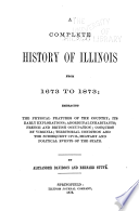 A Complete History of Illinois from 1673 to 1884 ...