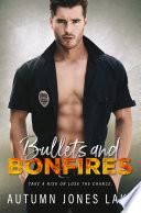 Bullets Bonfires