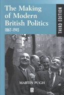 The Making of Modern British Politics