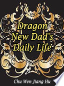 Dragon  New Dad s Daily Life