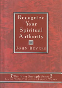 Recognize Your Spiritual Authority