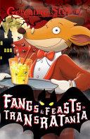Fangs and Feasts in Transratania  Geronimo Stilton