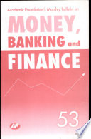 Academic Foundation`S Bulletin On Money, Banking And Finance Volume -53 Analysis, Reports, Policy Documents