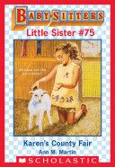 Karen's County Fair (Baby-Sitters Little Sister #75)