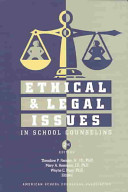 Ethical and Legal Issues in School Counseling