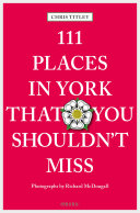 111 Places in York that you shouldn t miss