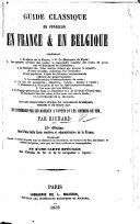 Guide classique du voyageur en France et en Belgique. Vingt deuxième édition