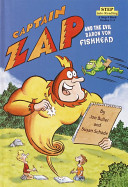 Read Online Captain Zap and the Evil Baron Von Fishhead For Free