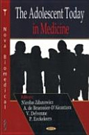 The Adolescent Today in Medicine