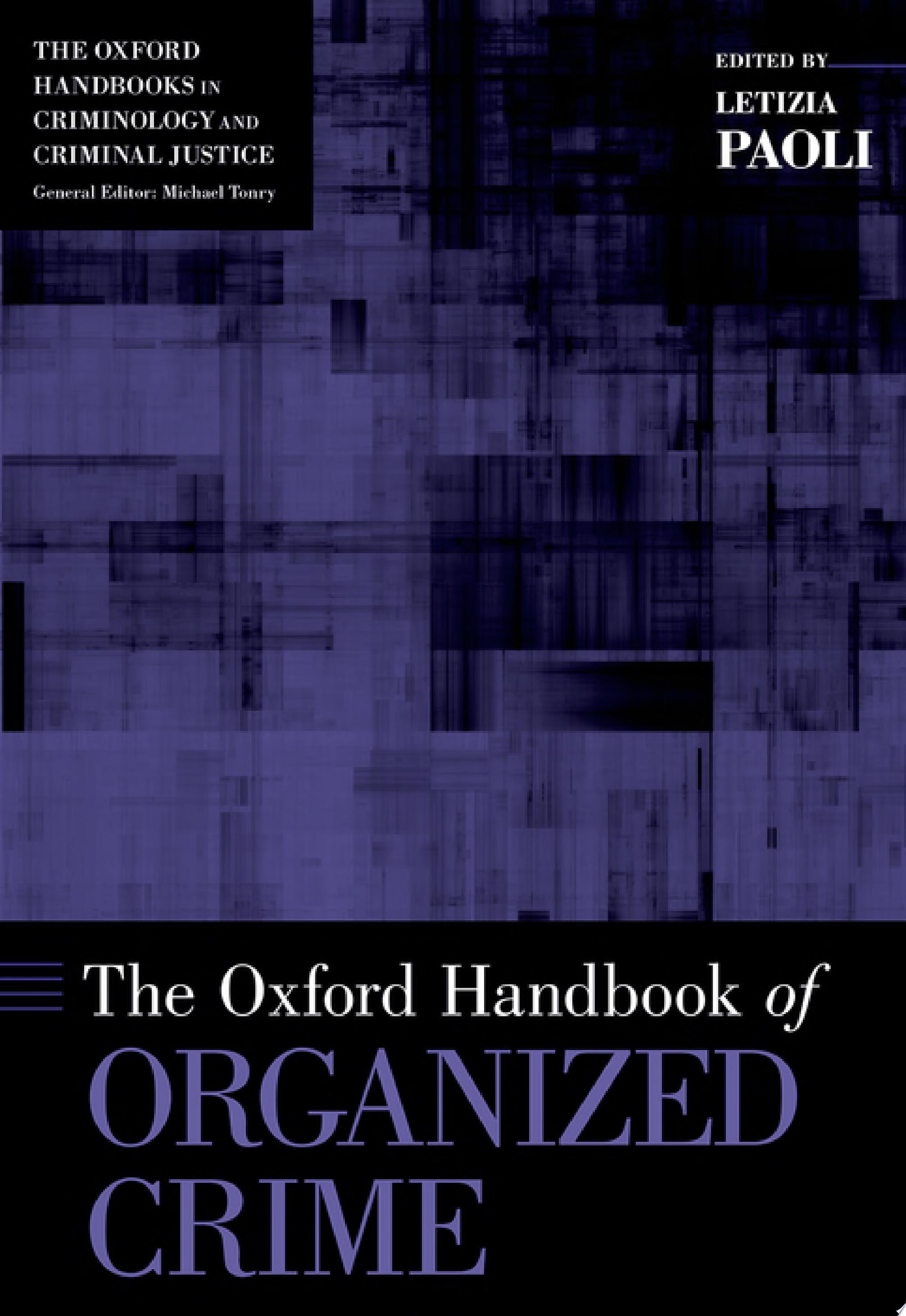 The Oxford Handbook of Organized Crime