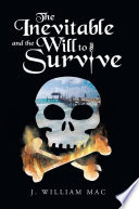 The Inevitable and the Will to Survive Book