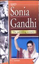 Sura's Sonia Gandhi  : The Unfolding Scenario