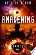 The Awakening Synarchy Book 1