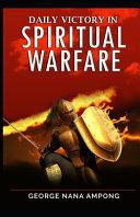 Daily Victory In Spiritual Warfare