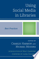 Using Social Media In Libraries Book PDF