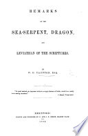 Remarks on the Sea Serpent  Dragon  and Leviathan of the Scriptures  MS  notes  by the author