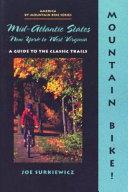 Mountain Bike  the Mid Atlantic States