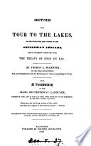 Sketches of a Tour to the Lakes  of the Character and Customs of the Chippeway Indians  and of Incidents connected with the Treaty of Fond Du Lac Book