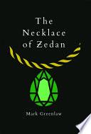 The Necklace of Zedan