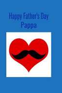 Happy Father s Day Pappa