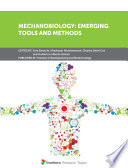 Mechanobiology  Emerging Tools and Methods