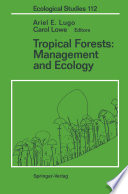 Tropical Forests  Management and Ecology Book