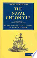 The Naval Chronicle  Volume 26  July December 1811