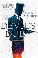 The Devil's Due (A Sherlock Holmes Adventure, Book 3)