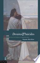 Dreams And Suicides