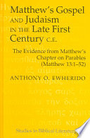 Matthew S Gospel And Judaism In The Late First Century C E